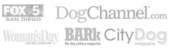 as featured in Fox 5 San Diego, Dog Channel, Woman's Day Magazine, BARk Magazine, City Dog Magazine