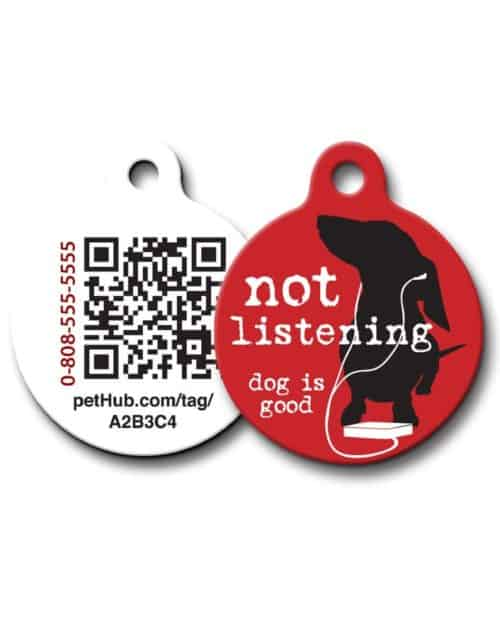 Pet ID: Not Listening QR Code Tag by PetHub