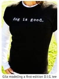 Dog Is Good Tee