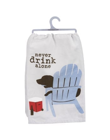 Dish Towel: Never Drink Alone