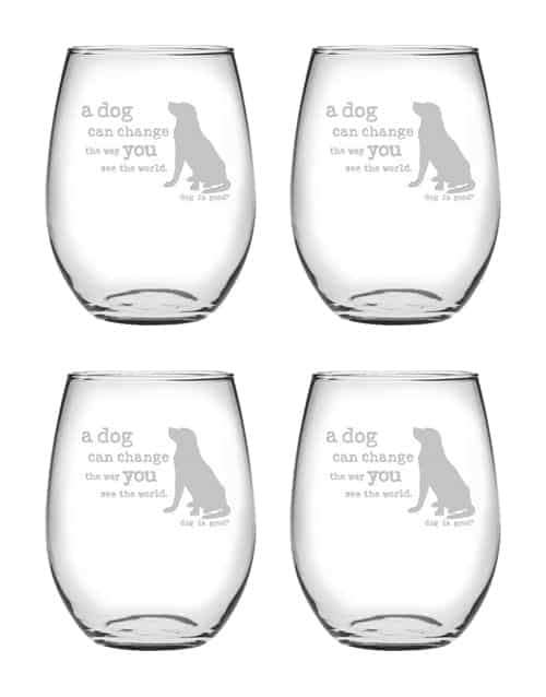 Wine Glass Set of 4: A Dog Can Change Stemless