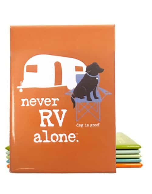 Magnet: Never RV Alone
