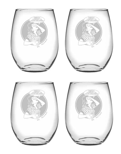 Wine Glass Set of 4: OMG I Forgot to Have Children Stemless