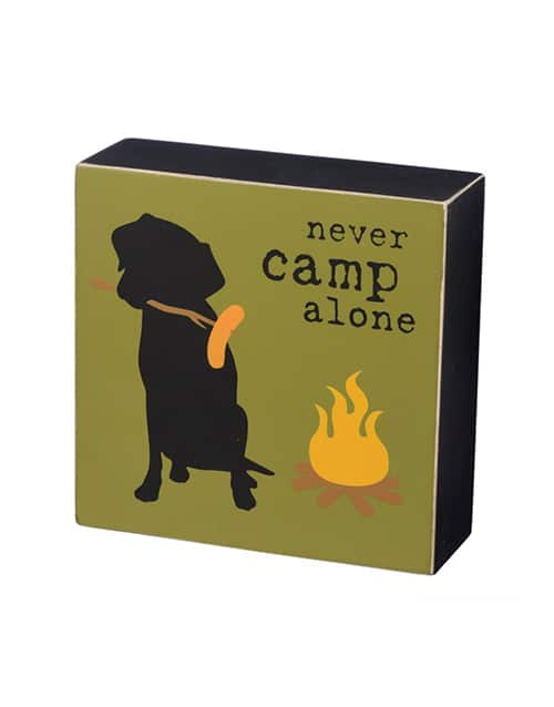 Box Sign: Never Camp Alone