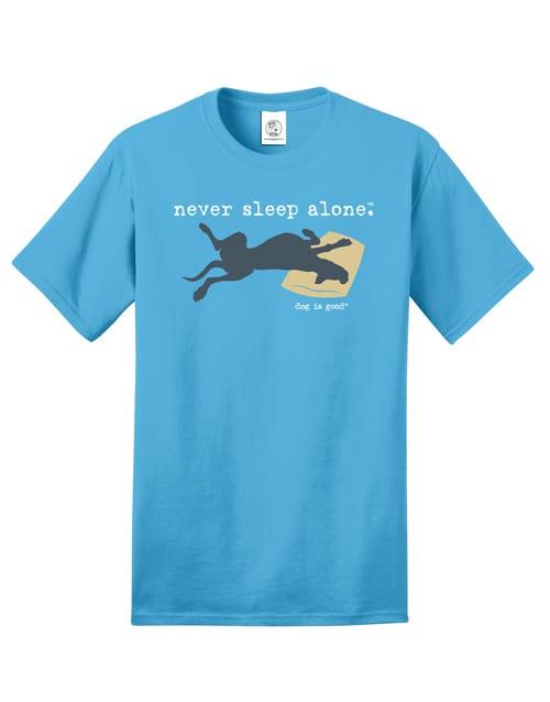 T-shirt: Never Sleep Alone, Unisex
