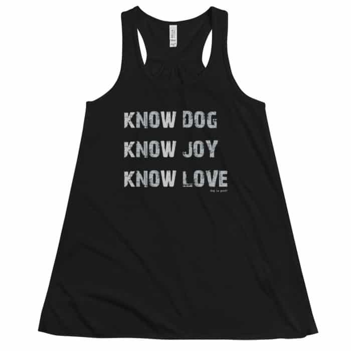 Tank: Know Dog, Know Joy Women's