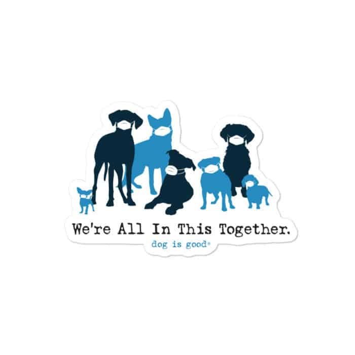 Sticker: We're All In This Together