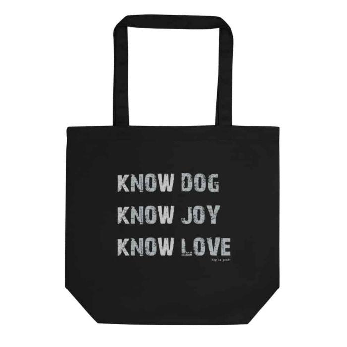Tote: Know Dog, Know Joy