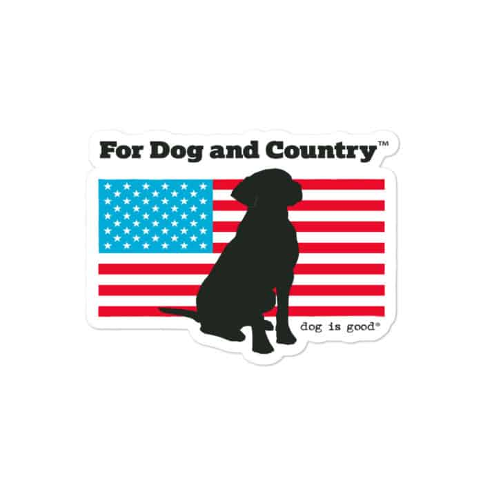 Sticker: For Dog and Country