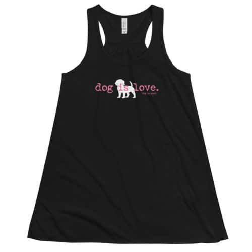 Tank: Dog is Love (women's)