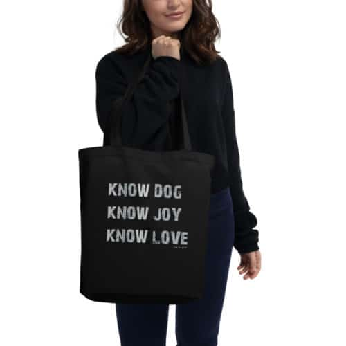 Tote: Know Dog, Know Joy