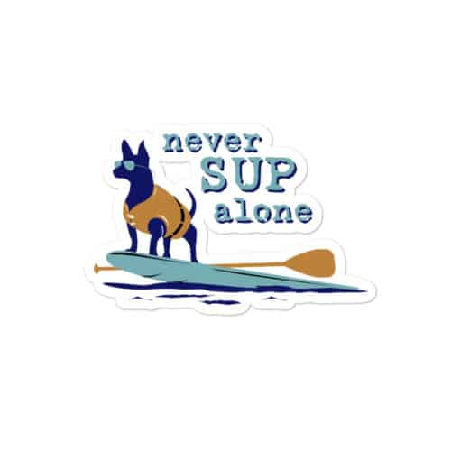 Sticker: Never SUP Alone