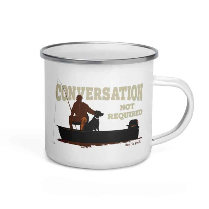 Mug: Conversation Not Required