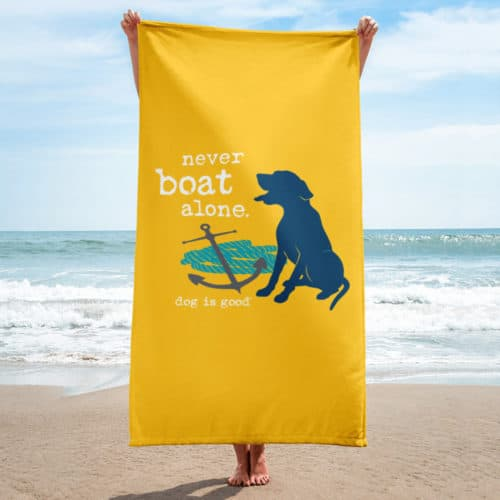 Beach Towel: Never Boat Alone