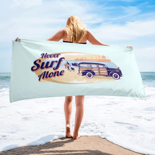 Beach Towel: Never Surf Alone