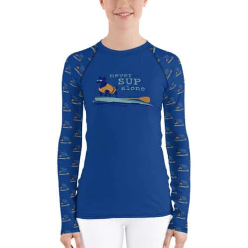 Women's Rash Guard: Never SUP Alone