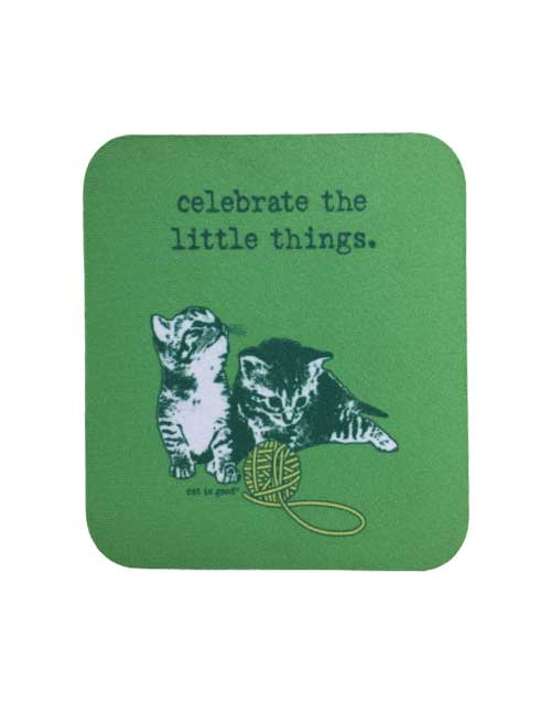 Coaster: Celebrate the Little Things