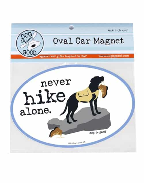 Car Magnet: Never Hike Alone