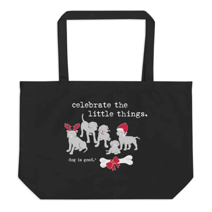 Tote Bag: Celebrate the Little Things