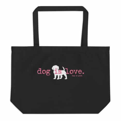 Tote Bag: Dog is Love