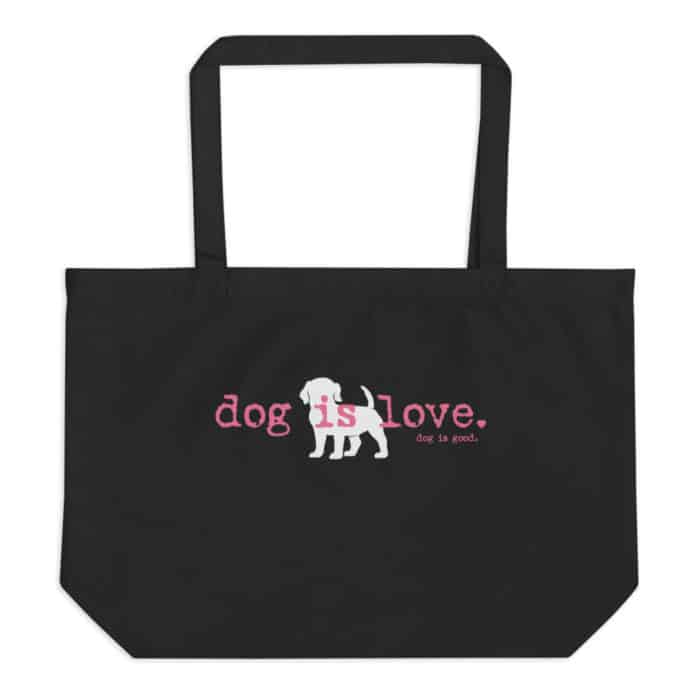 Tote Bag: Dog is Love