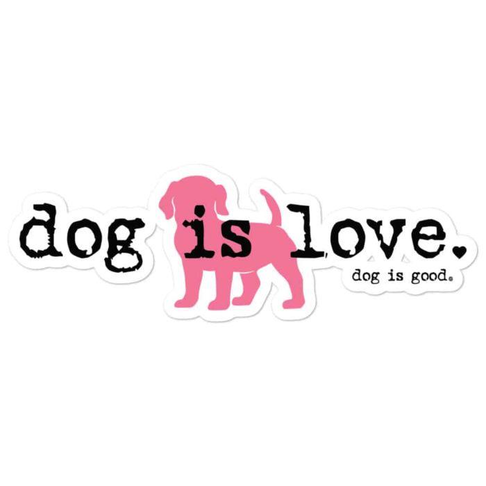 Sticker: Dog is Love