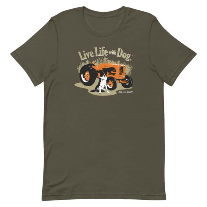 T-shirt: Live Life with Dog, Farm Dog