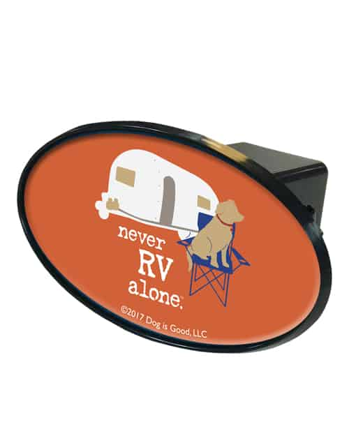 Trailer Hitch Cover: Never RV Alone