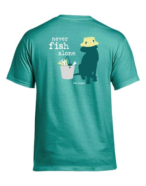 Never Fish Alone (green, unisex)