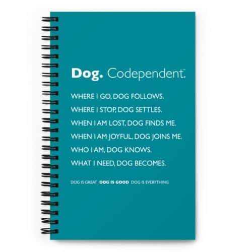 Notebook: Dog. Codependent (Teal)