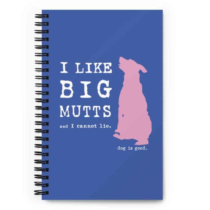 Notebook: I Like Big Mutts