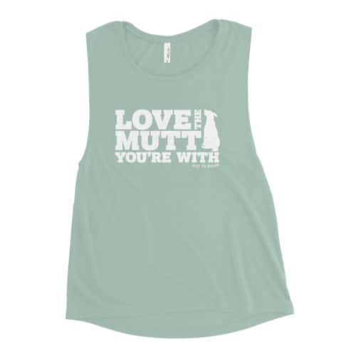 Tank Top: Love the Mutt You're With (Women's)