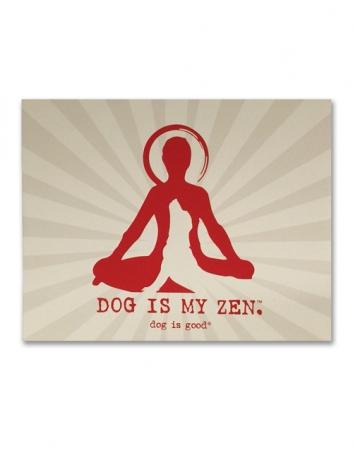 Canvas Wall Art: Dog is My Zen